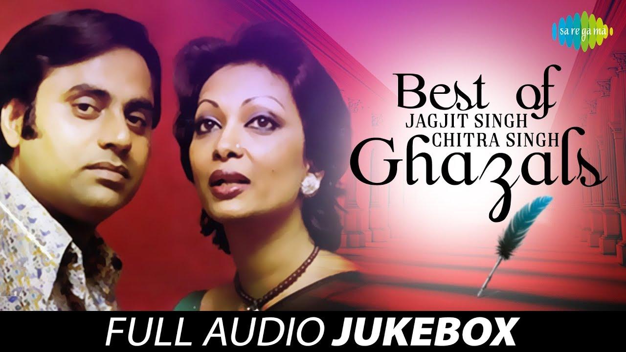 Best Of Jagjit Singh & Chitra Singh Ghazals |Juke Box Full ...