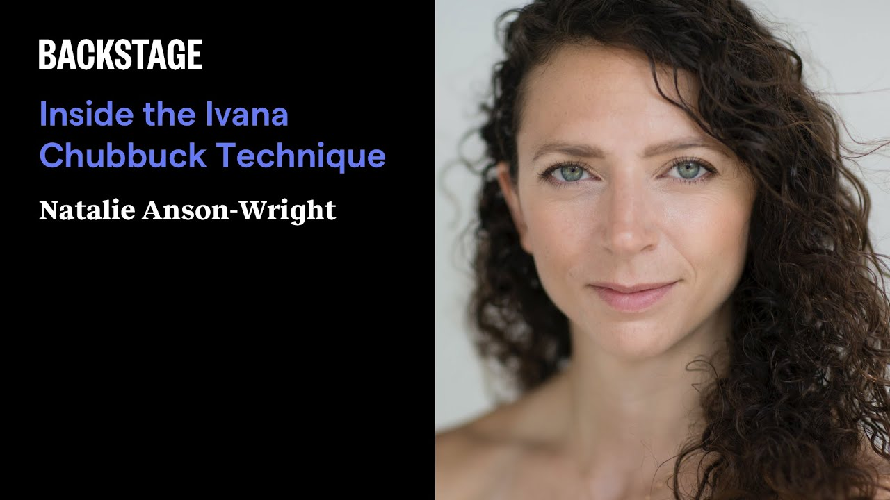 Inside the Ivana Chubbuck Technique