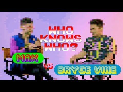 MAX vs. Bryce Vine - Who Knows Who