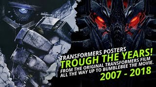 Transformers Movie Posters Through The Years (2007 to 2018) 😵