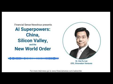book-interview:-ai-superpowers:-china,-silicon-valley,-and-the-new-world-order