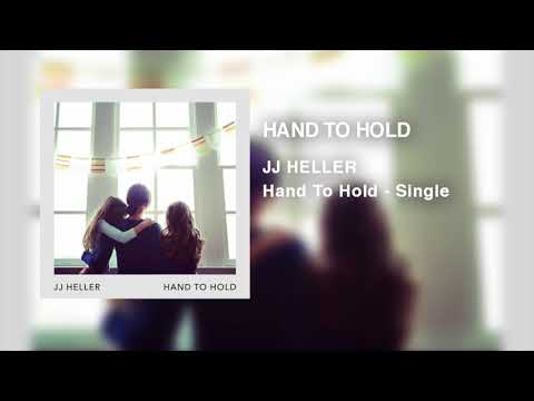 JJ Heller - Hand To Hold (Official Audio Video)