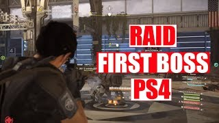 The Division 2 | RAID | First Boss on Ps4