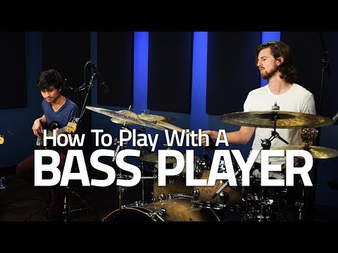 How To Play With A Bass Player - Drum Lesson (Drumeo)
