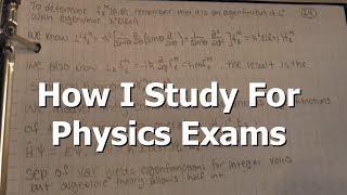 How I Study For Physics Exams