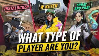 TYPES of VALORANT Players... WHÏCH ONE ARE YOU?