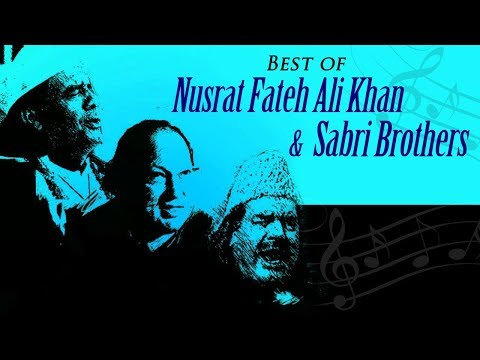 Best of Nusrat Fateh Ali Khan & Sabri Brothers - Best Hindi Qawwali Song -  Ultimate Sufi Hits