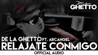 Relajate Conmigo (feat. Arcangel)