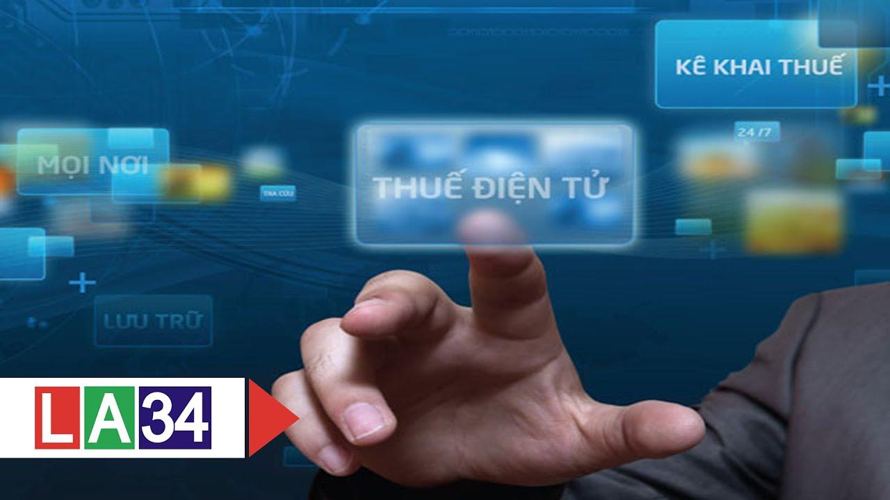 Nộp thuế điện tử: Tiện ích cho doanh nghiệp! | LATV
