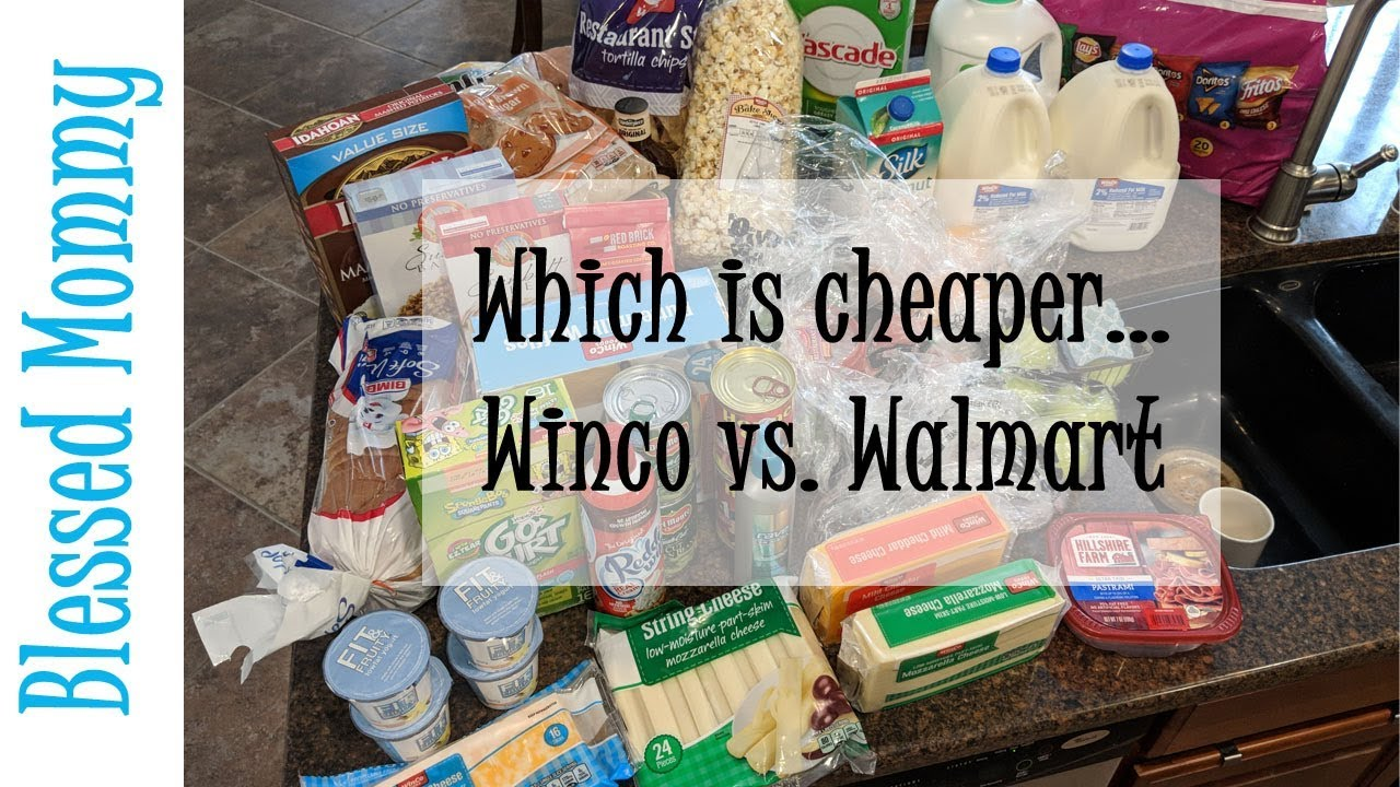 Winco Grocery Haul Which Is Cheaper Winco Or Walmart Youtube
