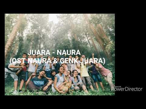 Juara - Naura (Ost Naura & Genk Juara)