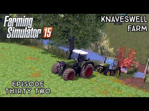 Let's Play Farming Simulator 2015 | Knaveswell Farm | Episode 32