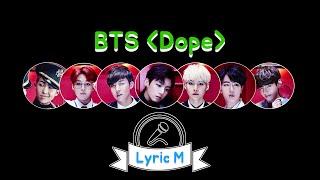 [Lyric M] BTS - DOPE, 방탄소년단 - 쩔어
