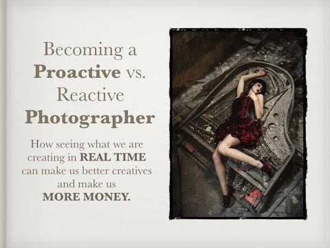 WYSIWYG- Becoming a PROACTIVE vs. REACTIVE Photographer and Using Technology to MAKE MORE MONEY!