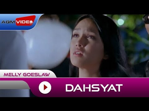 Melly Goeslaw - Dahsyat | Official Video