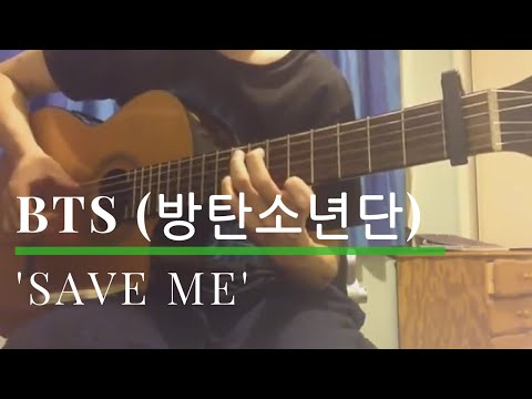 'SAVE ME' - BTS (방탄소년단) Solo Guitar Cover [TABS]