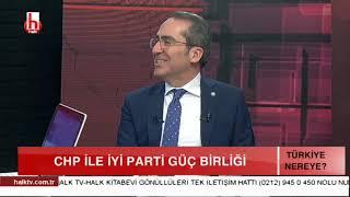CHP-İYİ PARTİ NASIL ANLAŞABİLİR? / TÜRKİYE NEREYE - 2. BÖLÜM - 8 ARALIK
