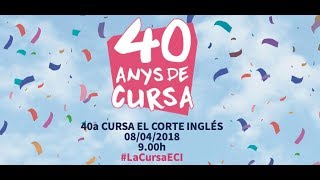 Cursa El Corte Ingles (ECI) Barcelona 2018