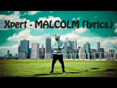 Xpert - MALCOLM Sözləri (Lyrics)