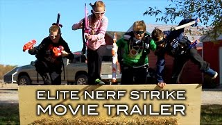 Elite Nerf Strike - Movie Trailer