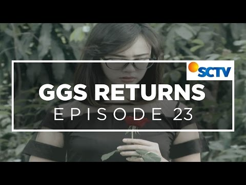 GGS Returns - Episode 23