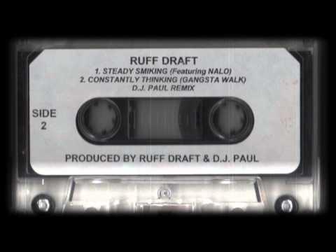 Ruff Draft - Constantly Thinking (Gangsta Walk ) - (DJ Paul Remix) - (Spook-G Tape Rip)