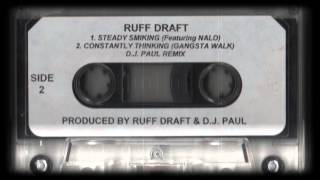 Ruff Draft - Constantly Thinking (Gangsta Walk ) - (DJ Paul Remix) - (Spook-G Tape Rip)