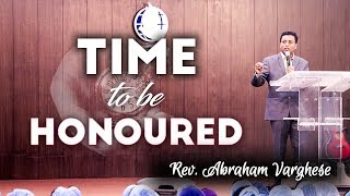 Time to be Honoured - Rev. Abraham Varghese