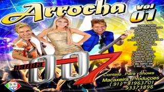 ♬ CD.BANDA 007 ARROCHA VOL.01 ♬