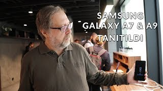 Samsung'un bugün resmen duyurduğu Galaxy A7 ve A9, Türkiye'de de ay...