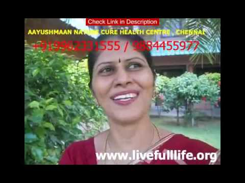 TESTIMONIAL TAMIL BEST TREATMENT  AAYUSHMAAN INDIAS BEST NATUROPATHY  NATURE CURE HEALTH CENTRE