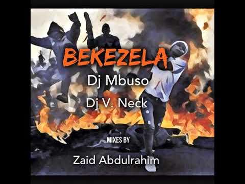 DJ V. Neck: Bekezela (Zaid's NYC Deep Soul Mix)