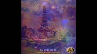 Sacred Rhythms (Compiled by Dubnotic and Mystical Voyager) [Full Compilation]