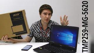 Acer TMP259-MG-5620 обзор обновленного ноутбука линейки TravelMate на SkyLake и DDR4. Годнота?