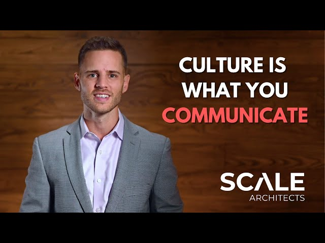 Culture is what you communicate