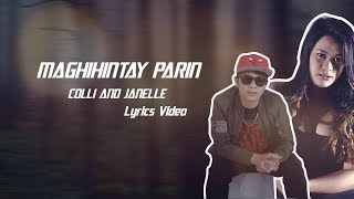 Maghihintay Parin Lyrics Video (Colli and Janelle)