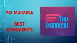 250 YO MAMA JOKES  -Can You Watch Them All?  TOP COMMENTS