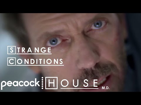 Strange Conditions  House MD