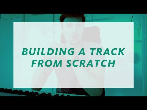 BUILDING A TRACK FROM SCRATCH | Producer Hacks