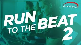 Workout Music Source // Run To The Beat 2 (160 BPM)