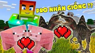 Pro Nhân Giống Vip Nhất Minecraft ??