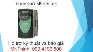 Biến tần Emerson SK hướng dẫn sử dụng bien tan emerson sk(Biến tần Emerson SK hướng dẫn sử dụng bien tan emerson sk ..., 2016-07-07T07:01:30.000Z)