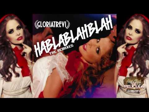 Gloria Trevi - Habla Blah Blah feat. Maffio (Merenchata Version) [Audio]