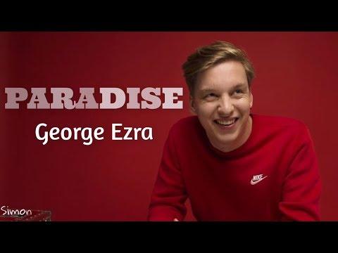 George Ezra - Paradise (Lyrics)