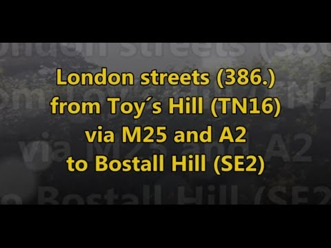 London Streets (386.) - Toy´s Hill - M25 - A2 - Bostall Hill