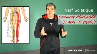 Nerf Sciatique Exercices: Comment soulager le Mal de dos et éliminer Douleur au dos rapidement