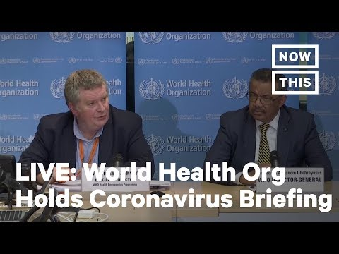 World Health Organization Holds A Briefing On The Coronavirus | LIVE | NowThis