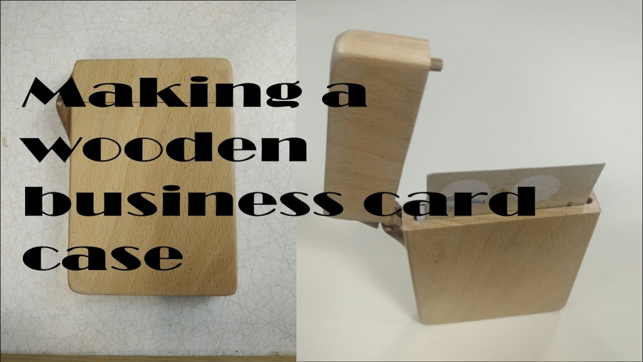 Making a wooden business card case youtube colourmoves