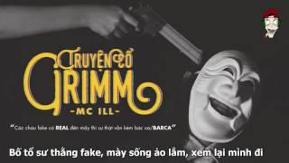 Truyện Cổ Grimm - MC Ill [Lyrics Video]