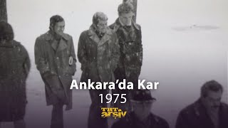 1975'te Ankara'da Kar